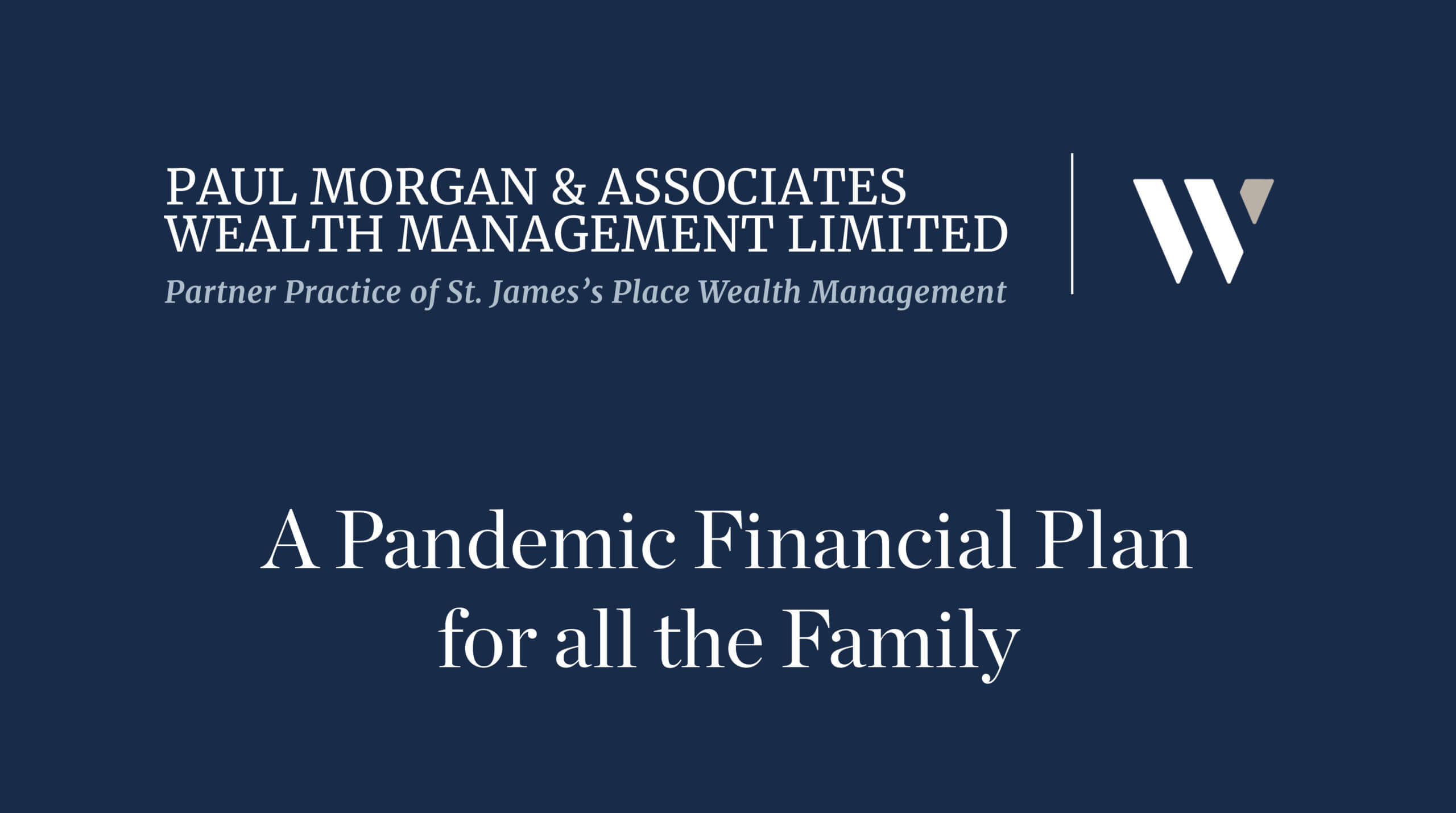 Paul Morgan & Associates Wealth Management Limited - Whyfield Hear it from the Experts Feature