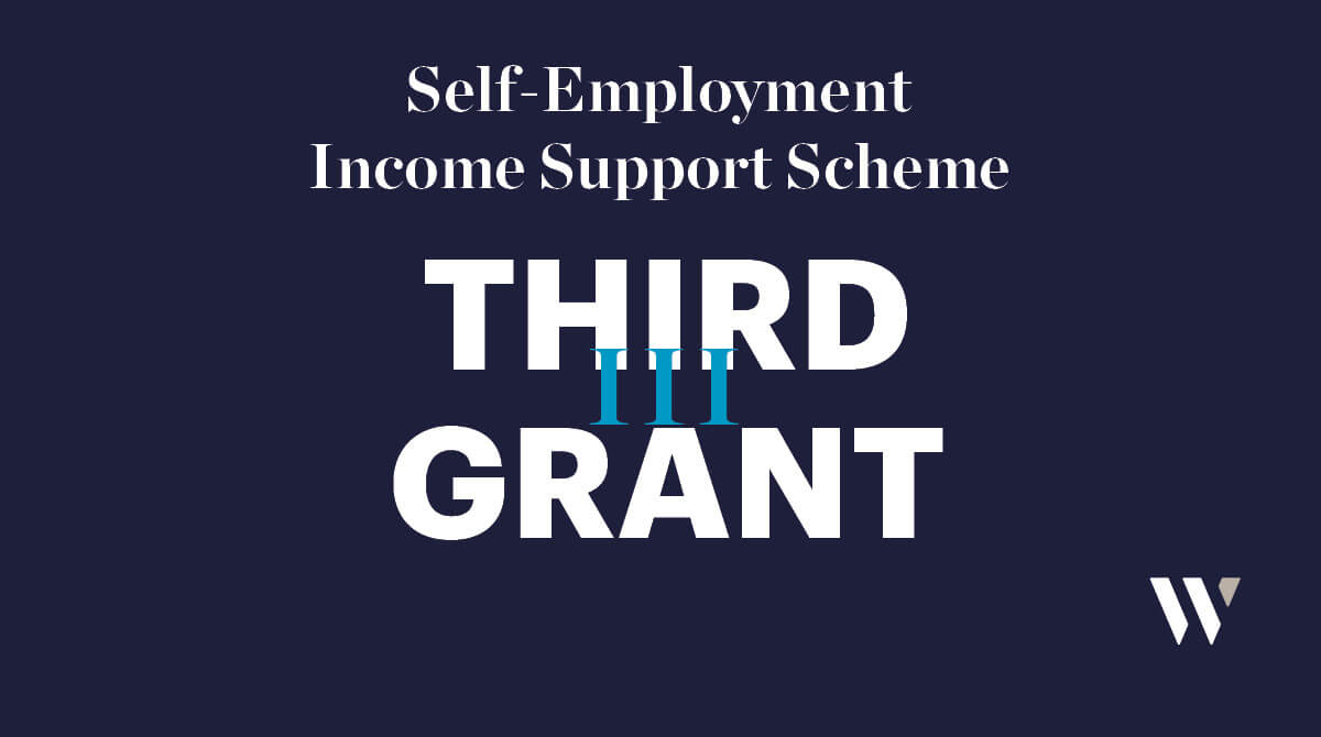 Self-Employment Income Support Scheme Third Grant