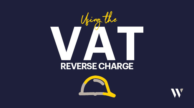 Using the VAT Reverse Charge for CIS in 2021