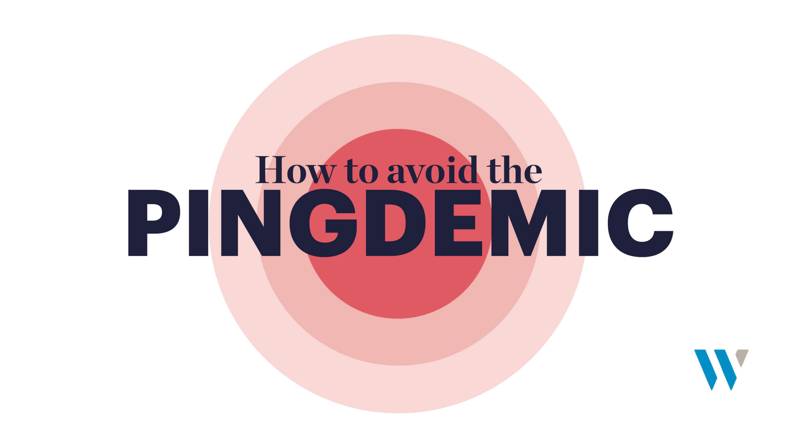 How to avoid the Pingdemic