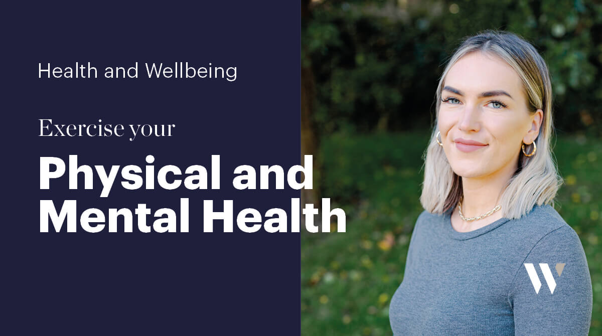 Exercise your Physical and Mental Health