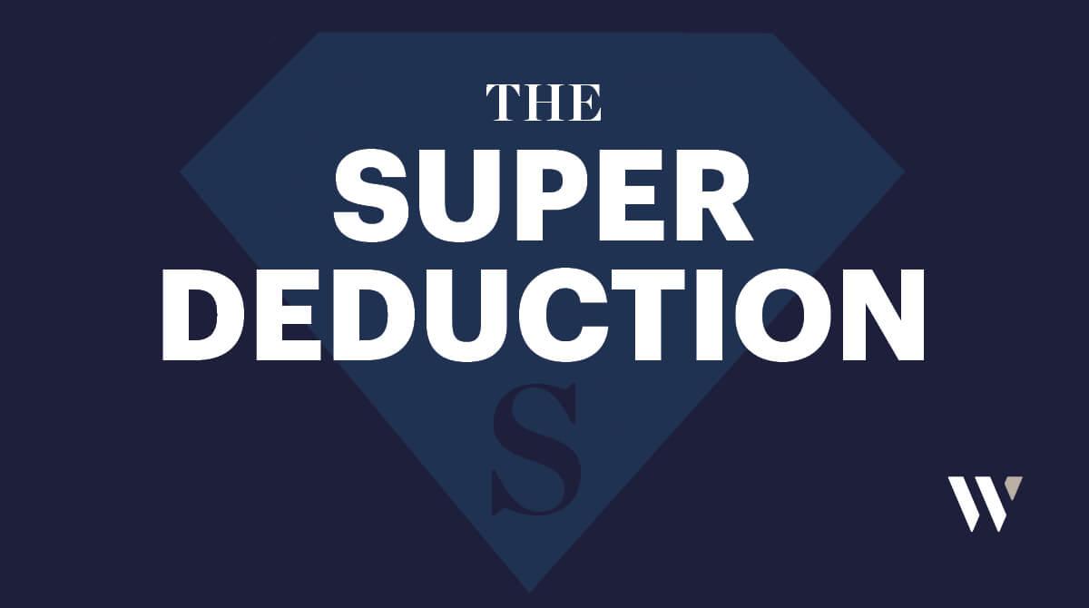 The Super-Deduction